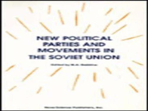 New Political Parties and Movements in the Soviet Union (Hardback)