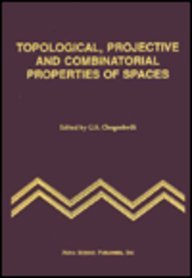 9781560720584: Topological, Projective and Combinatorial Properties of Spaces (Russia; 15)