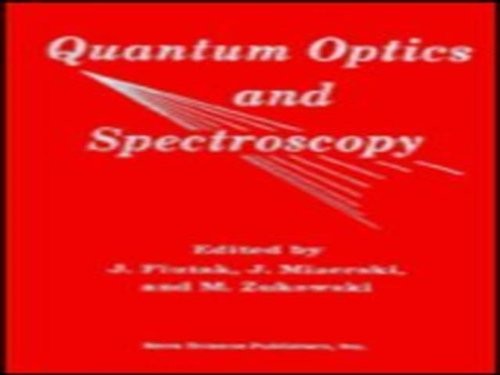 Quantum Optics and Spectroscopy: Proceedings of the: J. Fiutak; J.