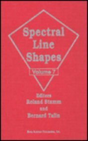 Spectral Line Shapes: Proceedings Eleventh International Conference Carry Le Rouet, France, 8-12 ...