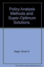 9781560721345: Policy Analysis Methods and Super-Optimum Solutions