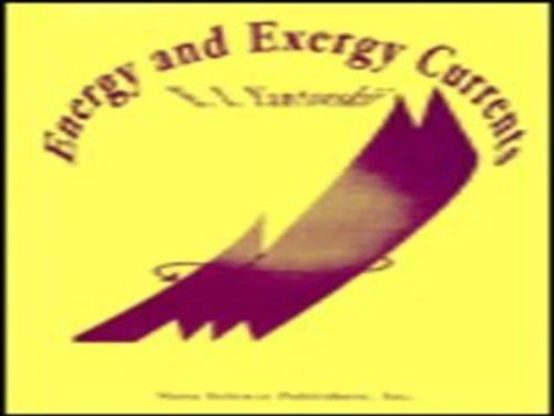 9781560721758: Energy and Exergy Currents (An Introduction to Exergonomics)