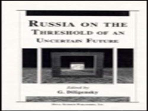 Russia on the Threshold of an Uncertain Future (Hardback)