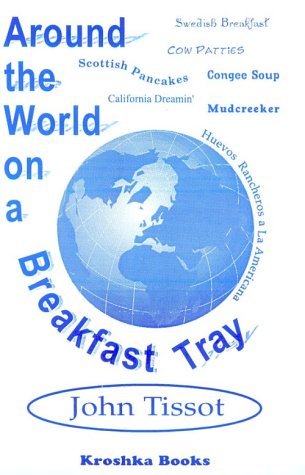 9781560723219: Around the World on a Breakfast Tray - BOOK IS OUT OF PRINT