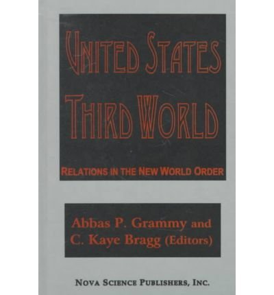 9781560723509: United States-Third World Relations in the New World Order