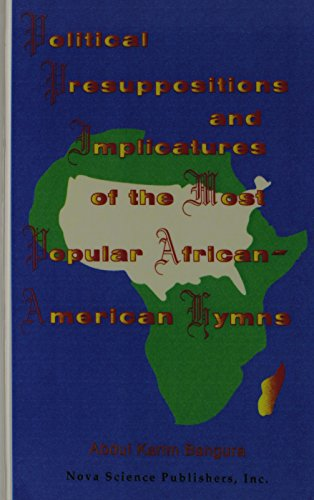 9781560723516: Political Presuppositions and: Implicatures of the Most Popular African-American Hymns. Articulation Therapy.