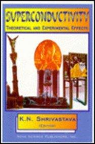 Superconductivity: K.N. Shrivastava