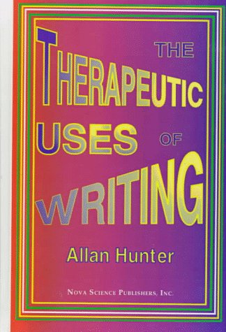 The Therapeutic Uses of Writing