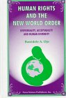 Human Rights and the New World Order : Questions of Universitality, Acceptability and Human ...