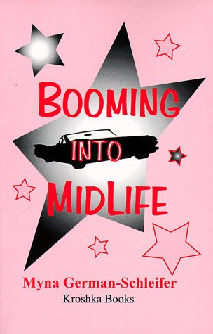 9781560724797: Booming into Midlife