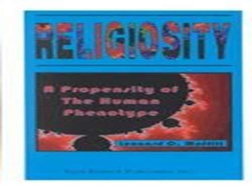 Religiosity: Propensity of the Human Phenotype (Hardback): Leonard Caum Moffitt