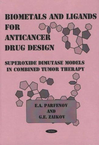 Biometals and Ligands for Anticancer Drug Design: Superoxide Dimutase Models in Combined Tumor ...