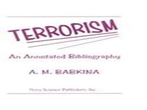 Terrorism: An Annotated Bibliography (Hardback): Babkina