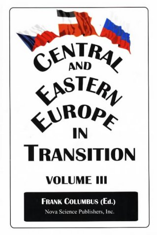 Central and Eastern Europe in Transition: v. 3 (Hardback)