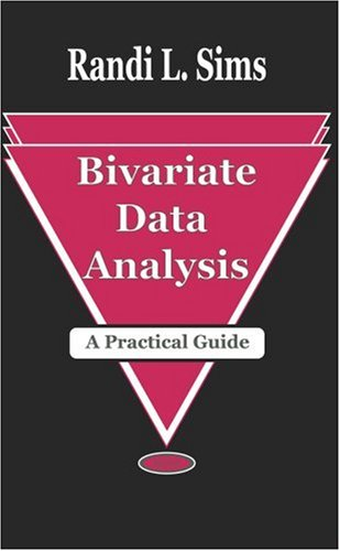 9781560727514: Bivariate Data Analysis: A Practical Guide