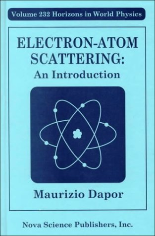 Electron-Atom Scattering: An Introduction (Hardback): Maurizio Dapor