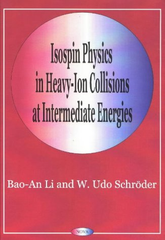 9781560728887: Isospin Physics in Heavy-Ion Collisions at Intermediate Energies