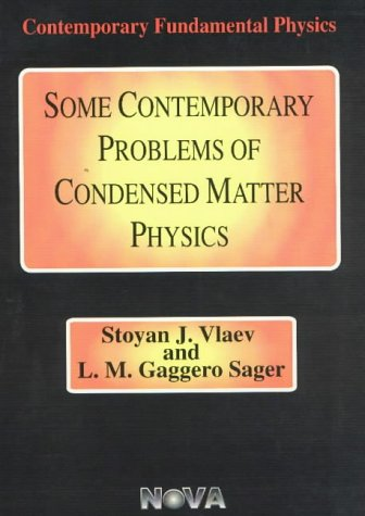 Some Contemporary Problems of Condensed Matter Physics (Hardback): Stoyan J. Vlaev, L. M. Gaggero ...