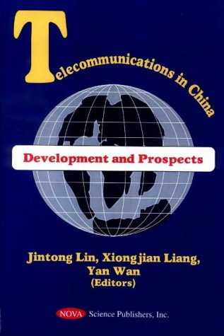 9781560729136: Telecommunications in China: Development and Prospects