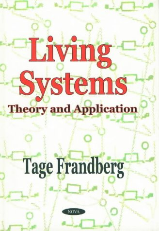 Living Systems: Theory and Application (Hardback): Tage Frandberg