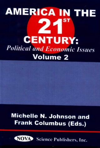 America in the 21st Century: Political and Economic Issues