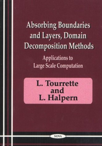 9781560729402: Absorbing Boundaries and Layers, Domain Decomposition Methods: Applications to Large Scale Computers