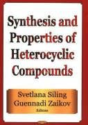 9781560729761: Synthesis and Properties of Heterocyclic Compounds