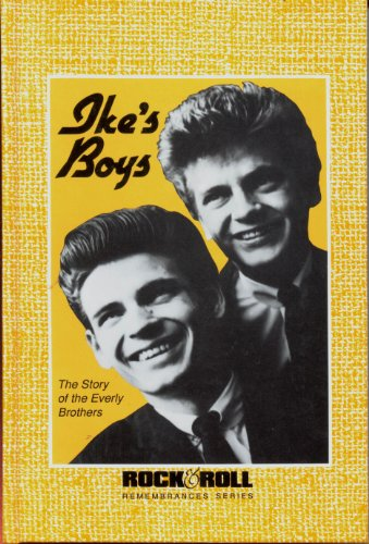 9781560750123: Ike's Boys: The Story of the Everly Brothers (Rock & Roll Remembrances)