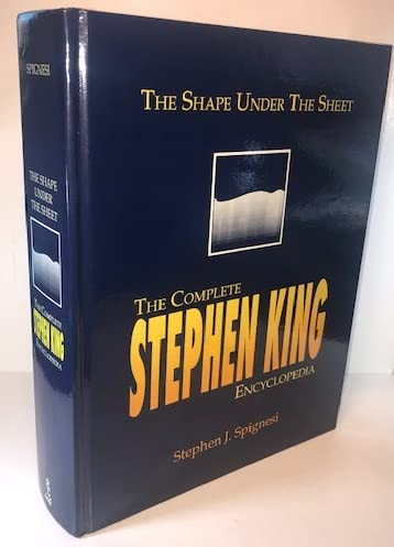 9781560750185: Shape Under the Sheet: The Complete Stephen King Encyclopedia