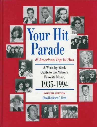 Your Hit Parade & American Top 10 Hits: Bruce C. Elrod, Editor