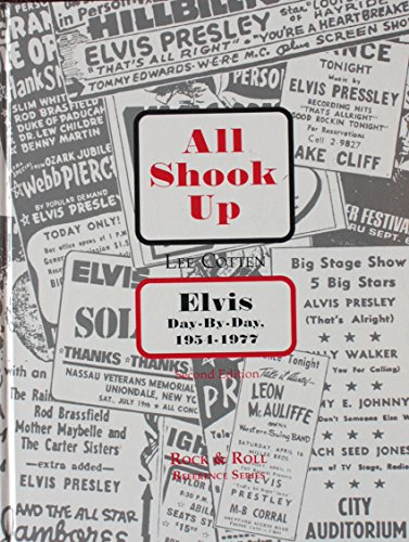 9781560750468: All Shook Up: Elvis Day-By-Day, 1954-1977