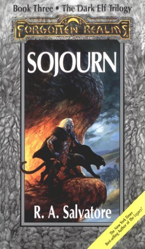 9781560760474: Sojourn: The Dark Elf Trilogy, Part 3 (Forgotten Realms: The Legend of Drizzt, Book III)