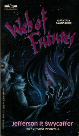 9781560760597: Web of Futures : A Fantasy Palindrome ( TSR Books )