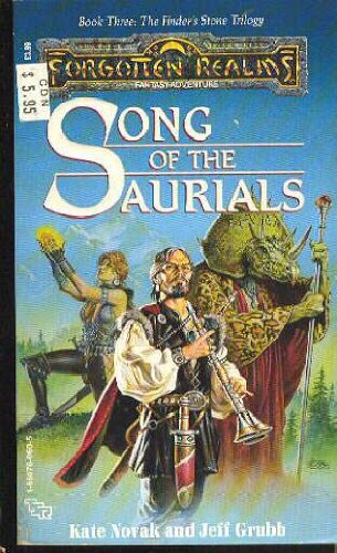 Song of the Saurials (The Finders Stone Trilogy, Book Three) (1560760605) by Kate Novak; Jeff Grubb