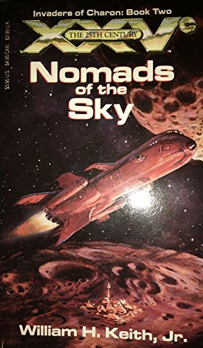 9781560760986: Nomads of the Sky (25th Century, Invaders of Charon : Book 2)