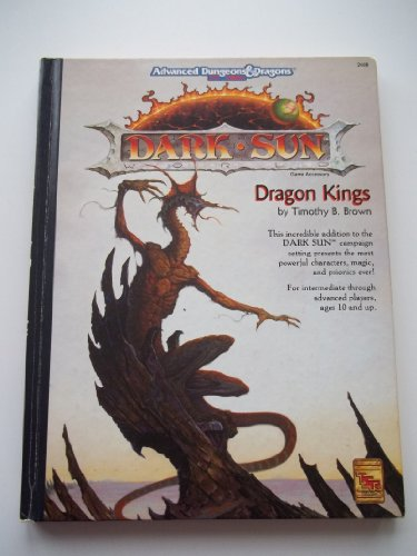 9781560762355: Dragon Kings (Advanced Dungeons & Dragons, 2nd Edition, Dark Sun World Game Accessory, No. 2408)