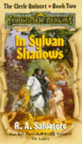 9781560763215: In Sylvan Shadows (Forgotten Realms: the Cleric Quintet) (Bk. 2)