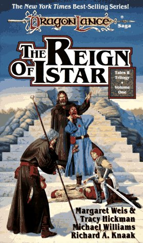 9781560763260: THE REIGN OF ISTAR (Dragonlance: Tales)