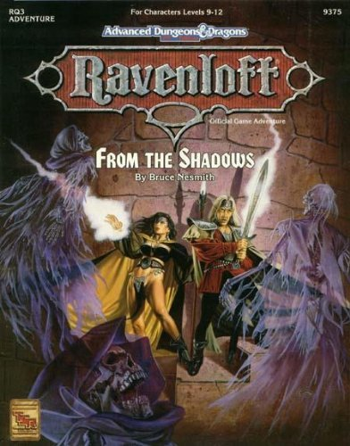 9781560763567: From the Shadows (ADVANCED DUNGEONS & DRAGONS, 2ND EDITION RQ3)