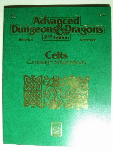 9781560763741: Celts Campaign Sourcebook (Advanced Dungeons & Dragons Historical Reference, 2nd Edition)