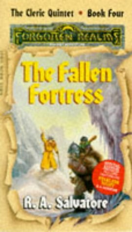 The Fallen Fortress: Forgotten Realms : Cleric Quintet, Book Four (Forgotten Realms: the Cleric Q...