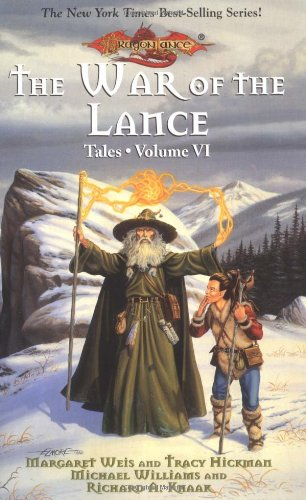 The War of the Lance : Lorac; Raistlin and the Knight of Solamnia; Dead on Target; War MacHines; ...