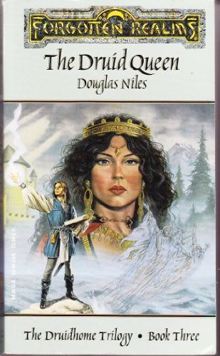 9781560765684: The Druid Queen (Forgotten Realms: the Druidhome Trilogy)