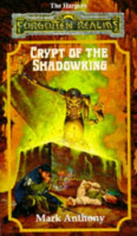 9781560765943: Crypt of the Shadowking (The Harpers, Book 6)