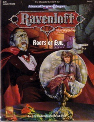 Roots of Evil (AD&D: Ravenloft Adventure RM1) (1560765976) by Haddock, Erik; Wise, David