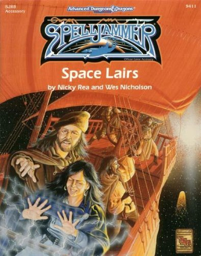 Space Lairs (Advanced Dungeons & Dragons/Spelljammer Accessory SJR8): Rea, Nicky; ...