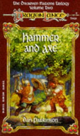 Hammer and Axe. Dragonlance Novel: The Dwarven Nations Vol 2.