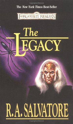 9781560766407: The Legacy: Legacy of the Drow, Book I