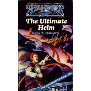 9781560766513: The Ultimate Helm (Spelljammer Cloakmaster Cycle, Book 6)