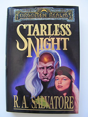 9781560766537: Starless Night: Forgotten Realms Fantasy Adventure (Forgotten Realms: Legacy of the Drow)